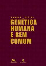 Genetica Humana E Bem Comum