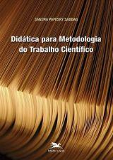 Didatica para Metodologia do Trabalho Cientifico