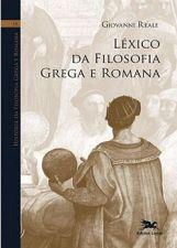 História da filosofia grega e romana IX - Léxico da filosofia grega