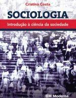 Sociologia: Introdução a Ciência da Sociedade