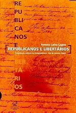 Republicanos e Libertários: Pensadores Radicais no Rio de Janeiro