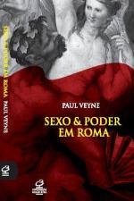 Sexo & Poder em Roma