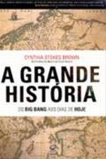 GRANDE HISTORIA DO BIG BANG AOS DIAS DE HOJE, A