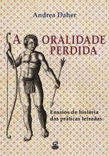 ORALIDADE PERDIDA, A