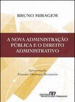 A Nova Administracao Publica e o Direito Administrativo