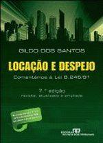 Locação e Despejo - Comentarios à Lei 8. 245/91, Revista Atualizada