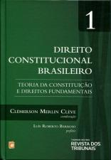 Direito Constitucional Brasileiro: Teoria da Constituicão e Direitos Fundamentais - Vol.1 - 2014