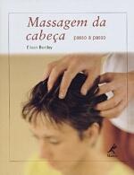 Massagem da Cabeça Passo a Passo