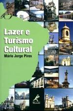 LAZER E TURISMO CULTURAL 2ª ED