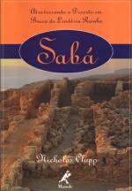 Saba - Atravessando O Deserto Em Busca Da Lendaria Rainha