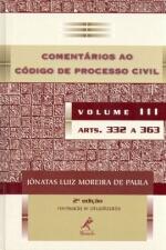 COMENTARIOS AO CODIGO DE PROCESSO CIVIL - VOLUME 3