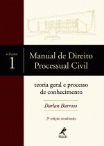 MANUAL DE DIREITO PROCESSUAL CIVIL - VOLUME 1