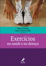 Exercícios na Saúde e na Doença