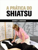 Pratica Do Shiatsu, A