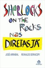 Sherlocks on the Rocks Nas Diretas Já
