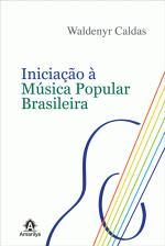 Iniciação à Música Popular Brasileira