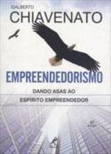 Empreendedorismo. Dando Asas ao Espírito Empreendedor