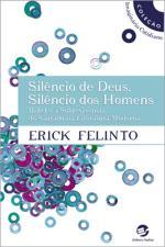 Silêncio de Deus, Silêncio dos Homens