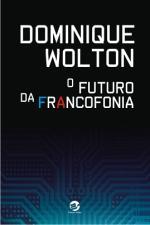O Futuro da Francofonia