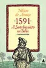 1591 A Santa Inquisição Na Bahia E Outras Estórias
