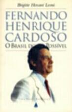 Fernando Henrique Cardoso: o Brasil do Possivel