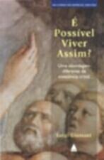 E POSSIVEL VIVER ASSIM
