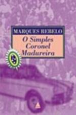 O Simples Coronel Madureira