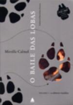 Baile das Lobas: a Câmara Maldita, o - Vol. 1