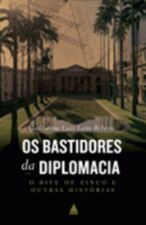 Os Bastidores da Diplomacia