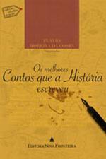 MELHORES CONTOS QUE A HISTORIA ESCREVEU, OS