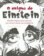 O Enigma de Einstein/desafios Logicos para Exercitar Sua Mente
