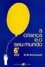 CRIANCA E O SEU MUNDO, A