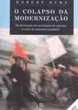 Colapso da Modernização, o