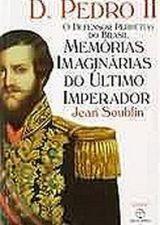 D. Pedro Ii - o Defensor Perpétuo do Brasil