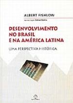 Desenvolvimento No Brasil E Na America Latina