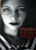 Paixão Pagu - Autobiografia Precoce