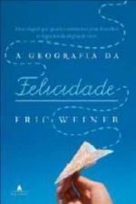 GEOGRAFIA DA FELICIDADE, A