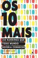 Os 10 Mais - 250 Rankings Que Todo Mundo Deveria Conhecer