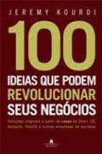 100 Ideias Que Podem Revolucionar Seus Negócios