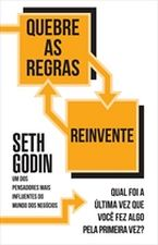 Quebre as Regras - Reinvente