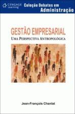 Gestão Empresarial - Uma Perspectiva Antropológica