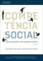 Competência Social: mais que etiqueta, uma questão de atitude
