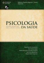 Psicologia da Saúde: Um Novo Significado Para a Prática Clínica