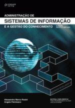 Administracão de Sistemas de Informacão e a Gestão do Conhecimento