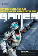 INTRODUCAO AO DESENVOLVIMENTO DE GAMES - VOL 1 - CENGAGE