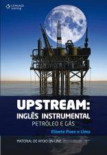 Upstream : Inglês Instrumental - Petróleo e Gás