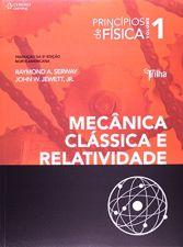 Princípios de Física: Mecânica Clássica e Relatividade - Vol.1