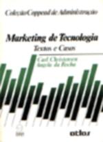 Marketing De Tecnologia - Textos E Casos