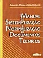 Manual De Sistematizacao E Normalizacao De Documentos Tecnicos