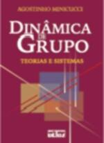 Dinâmica de Grupo - Teorias e Sistemas